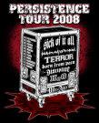 Persistence Tour 2008 / Zum Vergrößern auf das Bild klicken