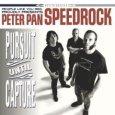 PETER PAN SPEEDROCK persuit until capture (c) People Like You/SPV / Zum Vergrößern auf das Bild klicken
