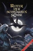 (C) Mantikore-Verlag / Reiter der schwarzen Sonne / Zum Vergrößern auf das Bild klicken