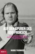 (C) Ecowin Verlag / Auf den Spuren des Udo Proksch / Zum Vergrößern auf das Bild klicken