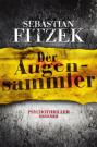 Cover Der Augensammler (C) Droemer Knaur Verlag / Zum Vergrößern auf das Bild klicken