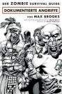 Cover Der Zombie Survial Guide - Dokumentierte Angriffe (C) Panini Comics / Zum Vergrößern auf das Bild klicken