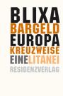 europa_kreuzweise_eine_litanei_cover (c) Residenz / Zum Vergrößern auf das Bild klicken