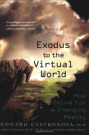 Cover Exodus To The Virtual World (C) Palgrave Macmillan