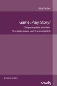 (C) Verlag Werner Hülsbusch / Game. Play. Story? / Zum Vergrößern auf das Bild klicken