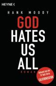 (C) Heyne Verlag / God Hates Us All / Zum Vergrößern auf das Bild klicken
