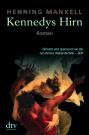 Kennedys Hirn (C) DTV / Zum Vergrößern auf das Bild klicken