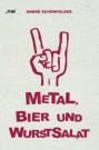 Metal Bier und Wurstsalat Cover (C) ZSR / Zum Vergrößern auf das Bild klicken