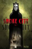(C) Splitter Verlag / Smoke City 1 / Zum Vergrößern auf das Bild klicken