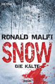 (C) Heyne Verlag / Snow - Die Kälte / Zum Vergrößern auf das Bild klicken