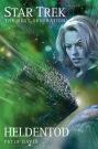 Cover Star Trek - The Next Generation - Heldentod (C) Cross Cult / Zum Vergrößern auf das Bild klicken