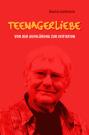 Cover Teenagerliebe (C) Archiv für Jugendkulturen / Zum Vergrößern auf das Bild klicken