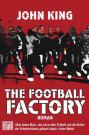 Cover The Football Factory (C) Heyne Verlag / Zum Vergrößern auf das Bild klicken
