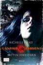 vampire_academy_blutsschwestern_cover (c) Egmont LYX / Zum Vergrößern auf das Bild klicken