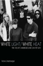 Cover White Light/White Heat (C) Jawbone Press
