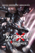 X-Force: Sex & Violence