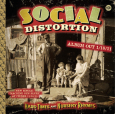 SOCIAL DISTORTION hard times and nursery rhymes (c) Epitaph