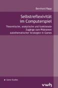 (C) Verlag Werner Hülsbusch / Selbstreflexivität im Computerspiel / Zum Vergrößern auf das Bild klicken