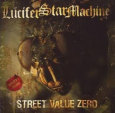 LUCIFER STAR MACHINE street value zero (c) Nicotine/New Music