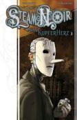 (C) Cross Cult Verlag / Steam Noir - Das Kupferherz 3 / Zum Vergrößern auf das Bild klicken