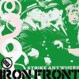 STRIKE ANYWHERE Iron Front (c) Bridge Nine/Cargo / Zum Vergrößern auf das Bild klicken