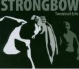 STRONGBOW terminal life (c) Vinyl Junkies / Zum Vergrößern auf das Bild klicken