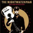 THE NIGHTWATCHMAN (c) Red Ink/Rough Trade