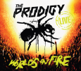 THE PRODIGY world's on fire