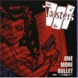 THE TOASTERS one more bullet (c) Leech Records