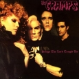 THE CRAMPS songs the lord taught us (c) EMI