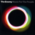 THE ENEMY music for the people (c) Warner Music