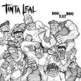 (C) TINTA LEAL / TINTA LEAL: Dog Eat Dog / Zum Vergrößern auf das Bild klicken