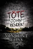 (C) Luzifer-Verlag / Töte John Bender! / Zum Vergrößern auf das Bild klicken