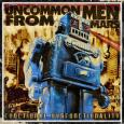 UNCOMMON MEN FROM MARS functional disfunctionality (c) Kicking/New Music