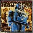 UNCOMMON MEN From Mars Functional Dysfunctionality (c) Kicking/New Music / Zum Vergrößern auf das Bild klicken