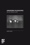 (C) Metrolit Verlag / Unknown Pleasures: Die Joy Divison Story / Zum Vergrößern auf das Bild klicken
