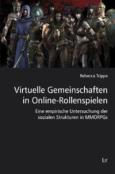 (C) LIT Verlag / Virtuelle Gemeinschaften in Online-Rollenspielen / Zum Vergrößern auf das Bild klicken