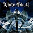 WHITE SKULL forever fight (c) Audioglobe/SPV / Zum Vergrößern auf das Bild klicken